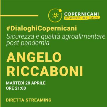 Angelo Riccaboni ospite a #dialoghicopernicani